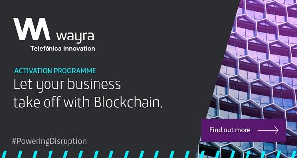 Wayra promotes blockchain use among...