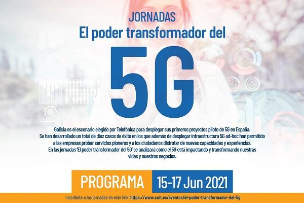 COIT, COETG y Telefónica convocan las jornadas El poder transformador del 5G para divulgar casos reales y mostrar sus posibilidades en la digitalización