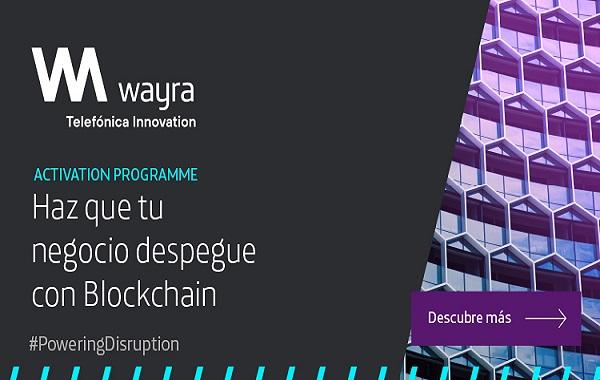 Wayra impulsa el uso de blockchain ...